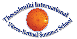 Thessaloniki International Vitreo-Retinal Summer School